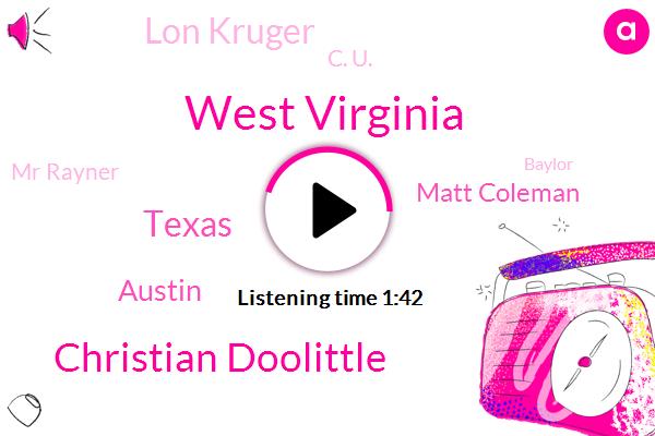 West Virginia,Christian Doolittle,Texas,Austin,Matt Coleman,Lon Kruger,C. U.,Mr Rayner,Baylor,Sooners,Lloyd Noble Center