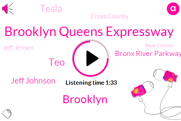 Brooklyn Queens Expressway,TEO,Jeff Johnson,Brooklyn,Bronx River Parkway,Tesla,Cross County,Jeff Jensen,West Chester,Long Island,New York City,New England Thruway Construction,Justice Department,Holland,Lincoln,George