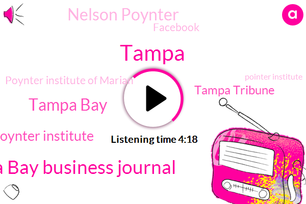 Tampa Bay Business Journal,Tampa Bay,Poynter Institute,Tampa,Tampa Tribune,Nelson Poynter,Facebook,Poynter Institute Of Marian,Pointer Institute,Jack Chrysler,LA,Ashley,Tom Jones,Founder,America,Jeff Finnick
