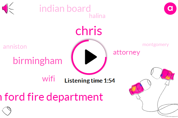 Indian Ford Fire Department,Birmingham,Chris,Wifi,Attorney,Indian Board,Halina,Anniston,Montgomery