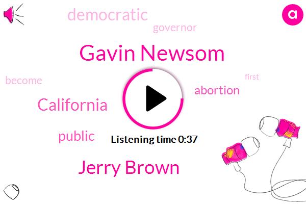 California,Gavin Newsom,Jerry Brown