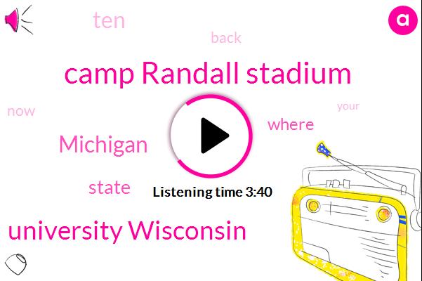 Camp Randall Stadium,University Wisconsin,Michigan,Two Years,Ten Seconds,Two Minute
