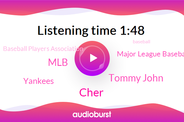 Baseball,Cher,MLB,Yankees,Major League Baseball,Baseball Players Association,Tommy John