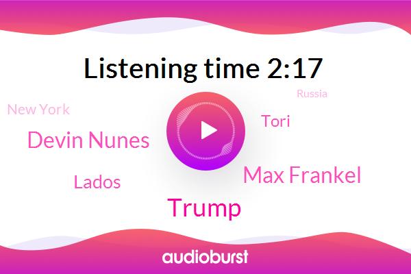 Donald Trump,The New York Times,Max Frankel,New York,Devin Nunes,Russia,Lados,Reporter,Tori