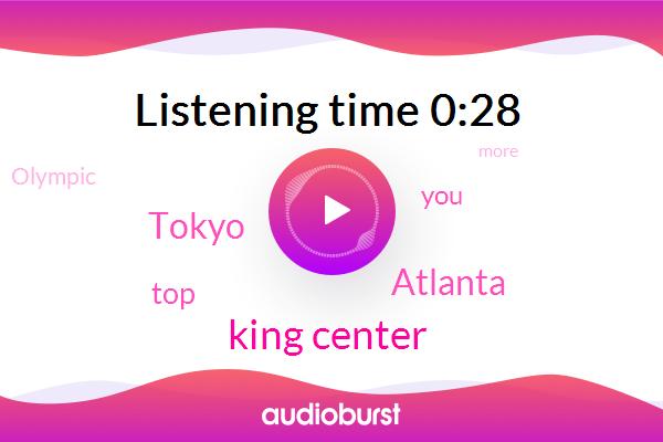 Atlanta,Tokyo,King Center