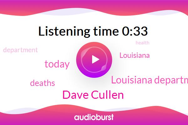 Dave Cullen,Louisiana Department Of Health