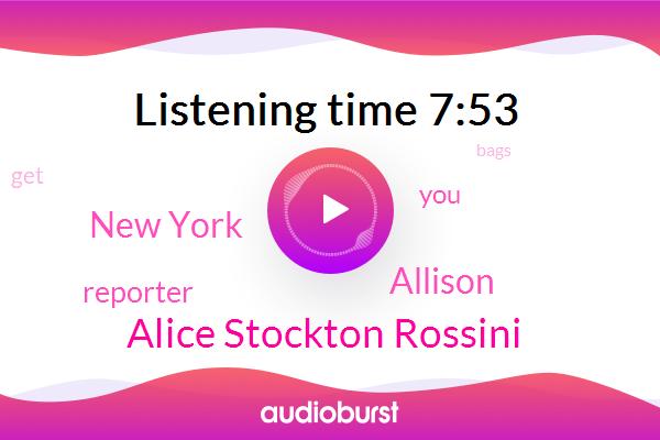 New York,Alice Stockton Rossini,Allison,Reporter