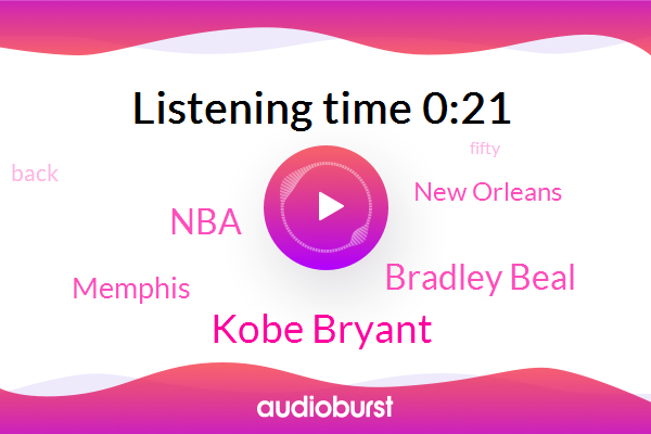 Kobe Bryant,Memphis,New Orleans,Bradley Beal,NBA