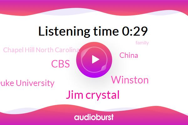 China,CBS,Jim Crystal,Duke University,Winston,Chapel Hill North Carolina