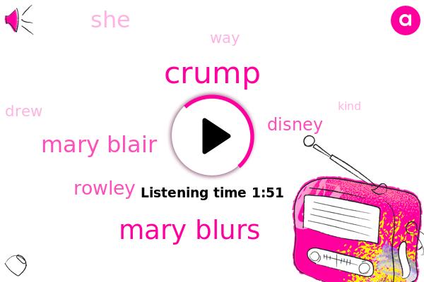 Crump,Mary Blurs,Mary Blair,Disney,Rowley