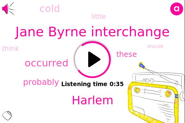 Harlem,Jane Byrne Interchange