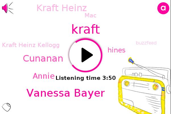 Kraft Heinz,MAC,Kraft Heinz Kellogg,Kraft,Vanessa Bayer,Cunanan,Buzzfeed,America,General Mills,Annie,Hines,Unilever Comfort