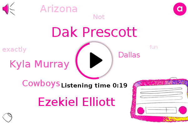 Dak Prescott,Ezekiel Elliott,Dallas,Kyla Murray,Cowboys,Arizona