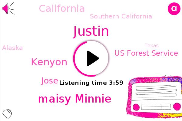 Texas Canyon,California,Us Forest Service,Justin,Santa Clara Valley,Maisy Minnie,Southern California,Alaska,Texas,Kenyon,Jose