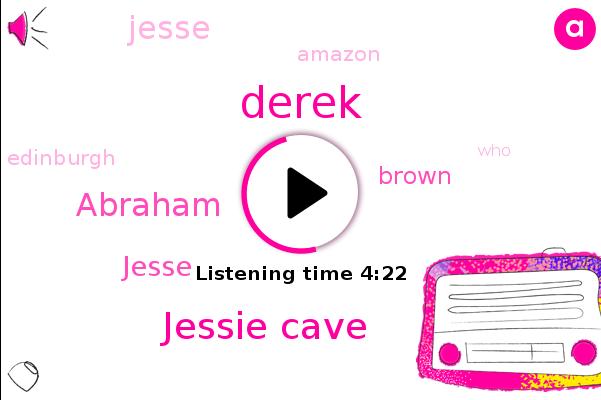 Derek,Jessie Cave,Amazon,Abraham,Jesse,Edinburgh,Brown