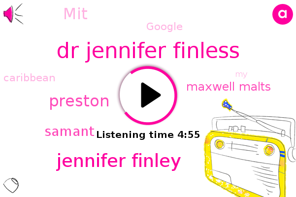 Dr Jennifer Finless,Jennifer Finley,Preston,Samant,Caribbean,MIT,Google,Maxwell Malts