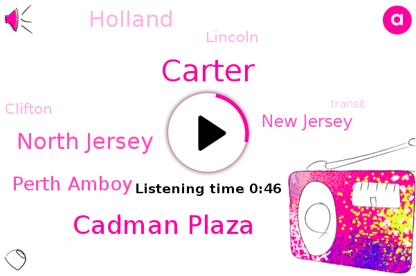 North Jersey,Perth Amboy,New Jersey,Carter,Holland,Lincoln,Cadman Plaza,Clifton
