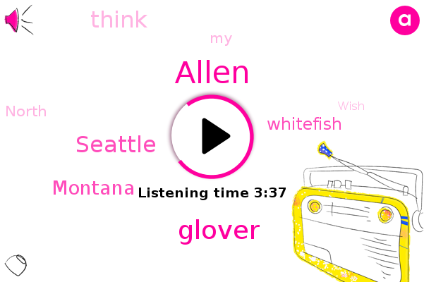 Allen,Glover,Seattle,Montana,Whitefish