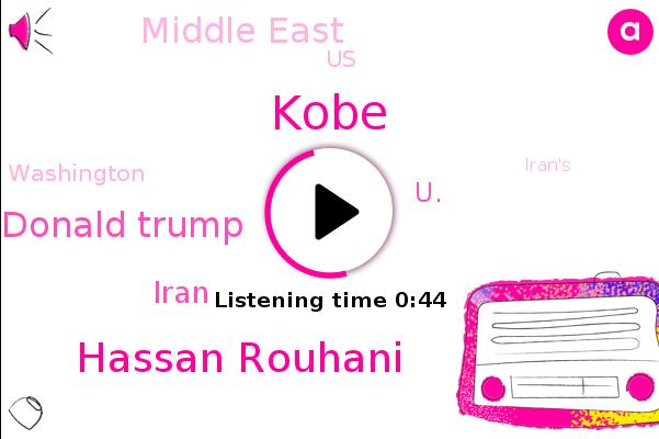 Iran,Hassan Rouhani,U.,Kobe,Donald Trump,Middle East,United States,Washington