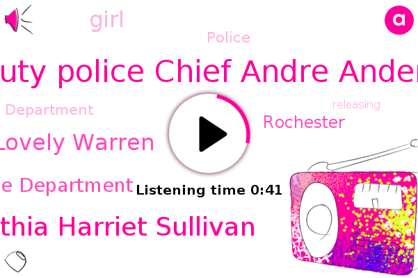 Rochester Police Department,Deputy Police Chief Andre Anderson,Cynthia Harriet Sullivan,Lovely Warren,Rochester