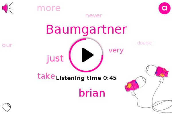 Baumgartner,Brian