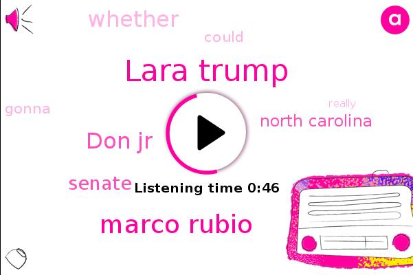 Lara Trump,Marco Rubio,Senate,North Carolina,Don Jr