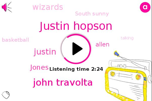 Justin Hopson,John Travolta,Wizards,Justin,Jones,Allen,Basketball,South Sunny