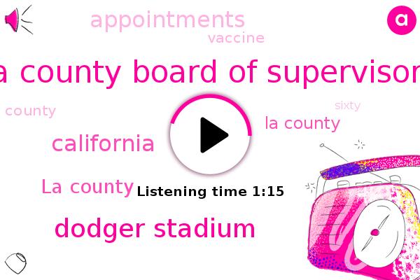 La County,La County Board Of Supervisors,California,Dodger Stadium