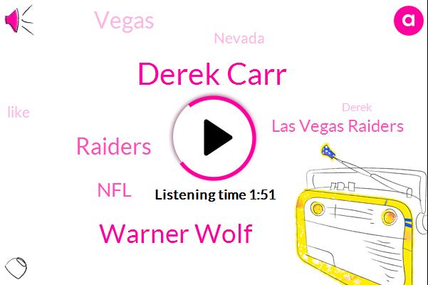 Derek Carr,Raiders,Las Vegas Raiders,Vegas,NFL,Nevada,Warner Wolf
