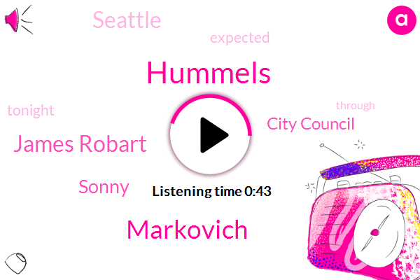 James Robart,Hummels,Markovich,Seattle,Sonny,City Council