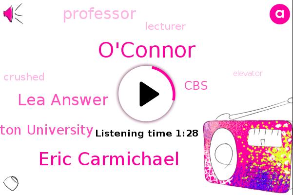 O'connor,Eric Carmichael,Lea Answer,Boston University,Professor,Lecturer,CBS