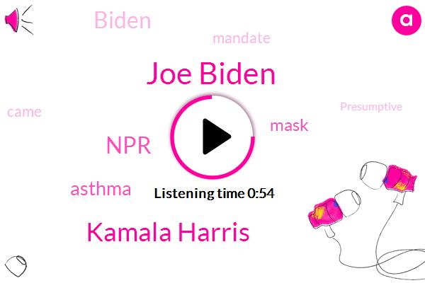 Listen: Biden and Harris call for 3-month nationwide mask mandate