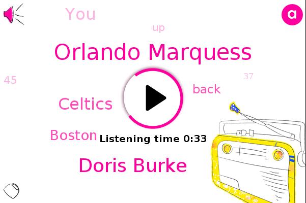 Celtics,Orlando Marquess,Doris Burke,Boston