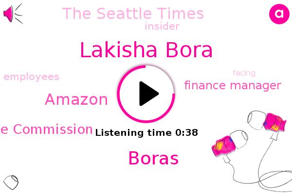 Lakisha Bora,Securities And Exchange Commission,Finance Manager,Boras,Amazon,The Seattle Times