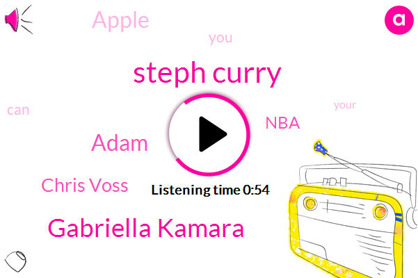 Steph Curry,Gabriella Kamara,Adam,Chris Voss,NBA,Apple