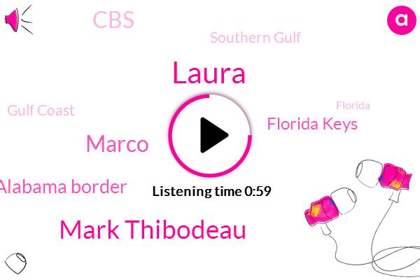 Southern Gulf,Gulf Coast,Laura,Florida Alabama Border,Leeward Islands,Florida Keys,Florida,Puerto Rico,Mark Thibodeau,Weather Channel,Texas Louisiana,Marco,CBS
