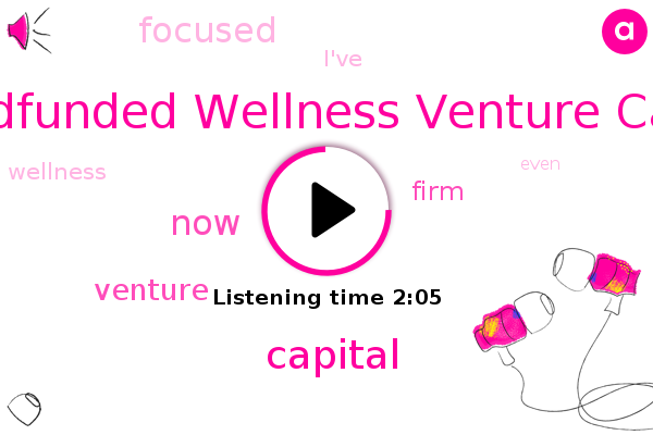 Crowdfunded Wellness Venture Capital