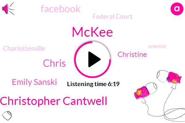 Mckee,Christopher Cantwell,Charlottesville,Chris,Emily Sanski,Scientist,Hockey,Facebook,Assault,Federal Court,Virginia,Christine,New Hampshire,North Carolina,Virginia.,Germany,Charlotte