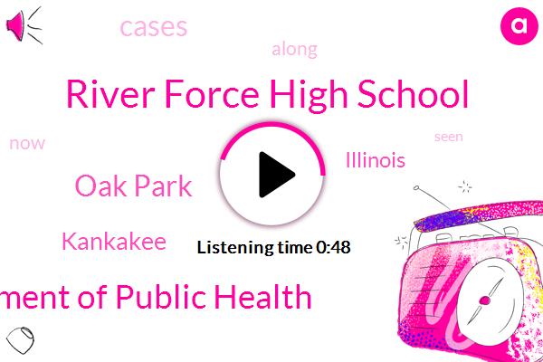 River Force High School,Kankakee,Department Of Public Health,Oak Park,Illinois