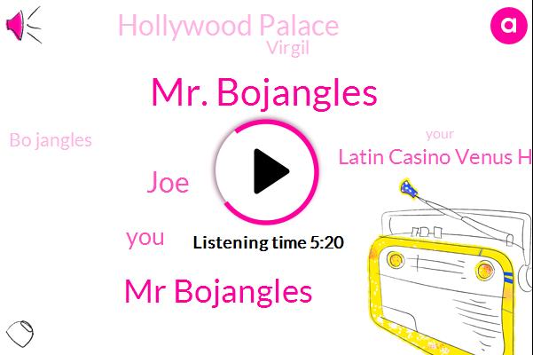 Mr. Bojangles,Mr Bojangles,JOE,Latin Casino Venus Hollywood Palace,Hollywood Palace,Virgil,Bo Jangles,Hollywood,Baltimore City,Girard,Mr. Barton,CIA,Charles Theatre,Tony,Wade,Gerard,John Waters