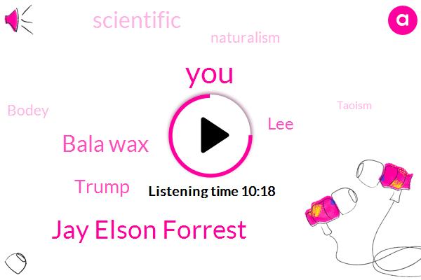 Jay Elson Forrest,Bala Wax,Donald Trump,LEE