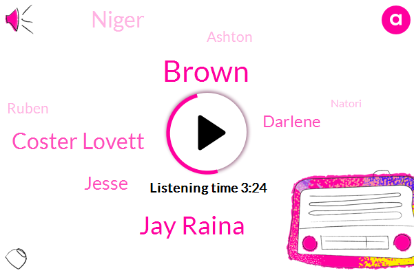 Brown,Jay Raina,Coster Lovett,Jesse,Darlene,Niger,Ashton,Ruben,Natori,Komi,Brom,Lamb,Cure,Ms. Joe Damase,Salerio,Seven Pounds,Ten Weeks