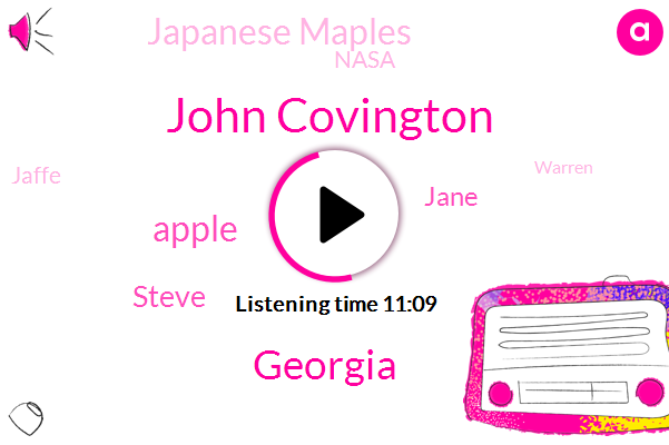 John Covington,Georgia,Apple,Steve,Jane,Japanese Maples,Nasa,Jaffe,Warren,Newnan,Brune,Maples,Nash,Nets,Rodney,Laurie,Miss Frasca,Ryan