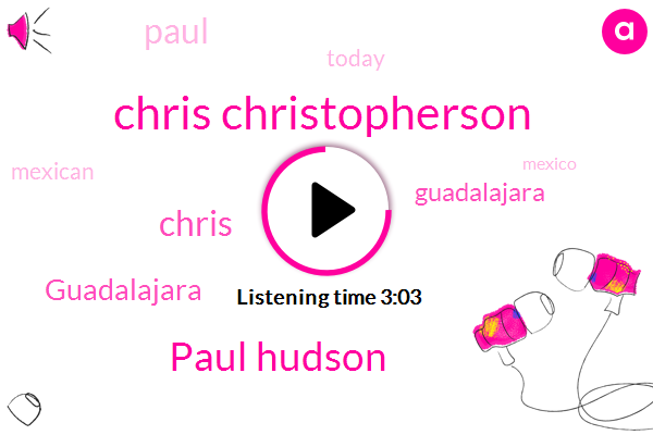 Chris Christopherson,Paul Hudson,Chris,Guadalajara,Paul,Today,Mexico,Seven,Mexican,Seven Hundred And,Episode,Forty