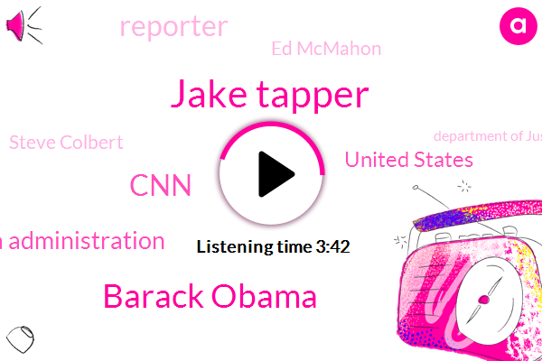 Jake Tapper,Barack Obama,CNN,Obama Administration,United States,Reporter,Ed Mcmahon,Steve Colbert,Department Of Justice,ROY,CIA,Pearl Harbor,National Security,FBI,Russia