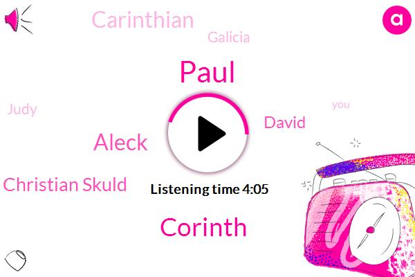 Paul,Corinth,Aleck,Christian Skuld,David,Carinthian,Galicia,Judy,Jerusalem