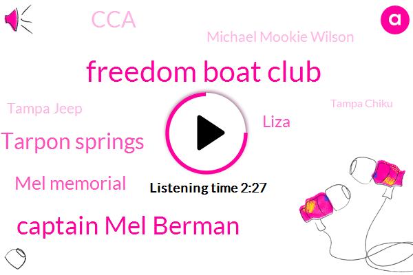 Freedom Boat Club,Captain Mel Berman,Tarpon Springs,Mel Memorial,Liza,CCA,Michael Mookie Wilson,Tampa Jeep,Tampa Chiku,Mike,Official,Paul,JIM