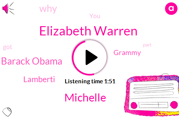 Elizabeth Warren,Michelle,Barack Obama,Lamberti,Grammy