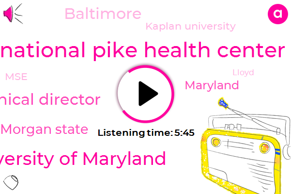Anita,National Pike Health Center,University Of Maryland,Clinical Director,Morgan State,Maryland,Baltimore,Kaplan University,MSE,Lloyd,Ragsdale,Morgan,PRP,Engineer,John,Mark