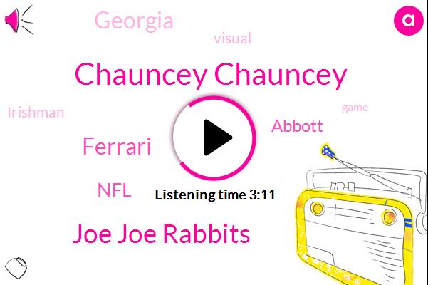 Chauncey Chauncey,Joe Joe Rabbits,Ferrari,NFL,Abbott,Georgia
